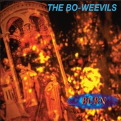 The Bo-Weevils - Burn (2016 Remastered Edition)