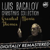 Luis Bacalov - Luis Bacalov Christmas Collection - Greatest Movie Themes