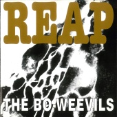 The Bo-Weevils - Reap (2016 Remastered Edition)