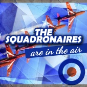 The Squadronaires - The Squadronaires Are in the Air