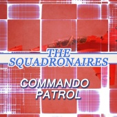 The Squadronaires - Commando Patrol