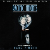 Hans Zimmer - Pacific Heights (Original Motion Picture Soundtrack)