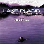 John Ottman - Lake Placid (Original Motion Picture Soundtrack)
