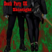 Death Party UK - Skintight