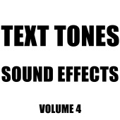 Hollywood Sound Effects Library - Text Tones Sound Effects Library, Vol. 4