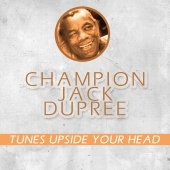 Jack Dupree - Tunes Upside Your Head