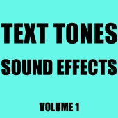 Hollywood Sound Effects Library - Text Tones Sound Effects Library, Vol. 1
