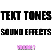 Hollywood Sound Effects Library - Text Tones Sound Effects Library, Vol. 7