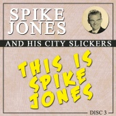 Spike Jones - This Is Spike Jones