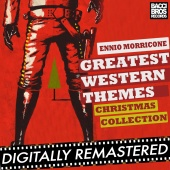 Ennio Morricone - Greatest Western Themes Christmas Collection