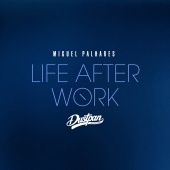 Miguel Palhares - Life After Work