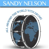 Sandy Nelson - All Around the World with Drums
