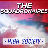 The Squadronaires - High Society