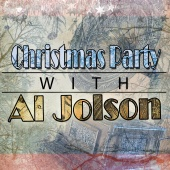Al Jolson - Christmas Party with Al Jolson