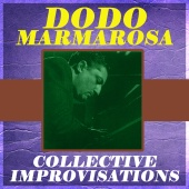Dodo Marmarosa - Collective Improvisations