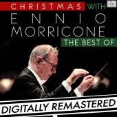 Ennio Morricone - Christmas with Ennio Morricone: The Best Of