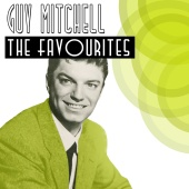 Guy Mitchell - The Favourites