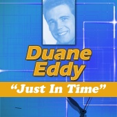 Duane Eddy - Just in Time
