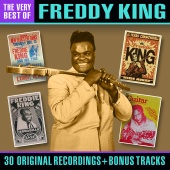 Freddy King - The Very Best Of (Bonus Tracks Edition)