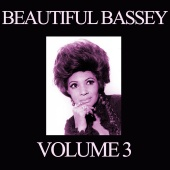 Shirley Bassey - Beautiful Bassey, Vol. 3
