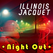 Illinois Jacquet - Night Out