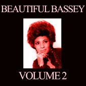 Shirley Bassey - Beautiful Bassey, Vol. 2
