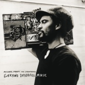 Michael Franti & Spearhead - Everyone Deserves Music