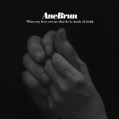 Ane Brun - Sonnet 138: When My Love Swears That He Is Made Of Truth