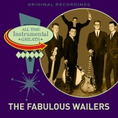 The Fabulous Wailers - All Time Instrumental Greats