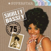 Shirley Bassey - Superstar Files (75 Original Recordings)