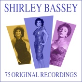 Shirley Bassey - 75 All Time Greats