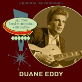 Duane Eddy - All Time Instrumental Greats