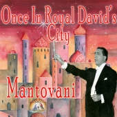 Mantovani & His Orchestra - Once in Royal David's City