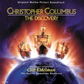 Cliff Eidelman - Christopher Columbus: The Discovery (Original Motion Picture Soundtrack)