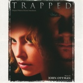 John Ottman - Trapped (Original Motion Picture Soundtrack)