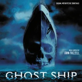 John Frizzell - Ghost Ship (Original Motion Picture Soundtrack)