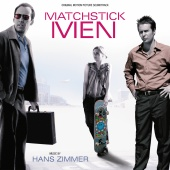 Hans Zimmer - Matchstick Men (Original Motion Picture Soundtrack)