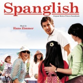 Hans Zimmer - Spanglish (Original Motion Picture Soundtrack)