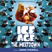 John Powell - Ice Age: The Meltdown [Original Motion Picture Soundtrack]