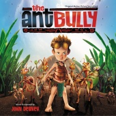 John Debney - The Ant Bully (Original Motion Picture Soundtrack)