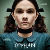John Ottman - Orphan (Original Motion Picture Soundtrack)