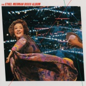 Ethel Merman - The Ethel Merman Disco Album