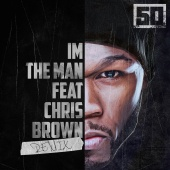 50 Cent - I'm The Man (Remix)