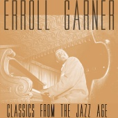 Erroll Garner - Classics from the Jazz Age