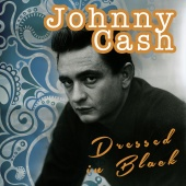 Johnny Cash - Dressed in Black
