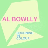 Al Bowlly - Crooning in Colour