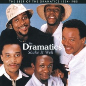 The Dramatics - Shake It Well: The Best Of The Dramatics 1974 - 1980