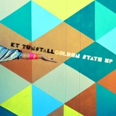 KT Tunstall - Golden State - EP