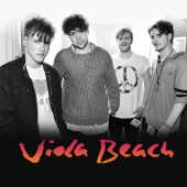 Viola Beach - Swings And Waterslides