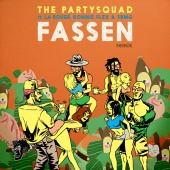 The Partysquad - Fassen (Remix)